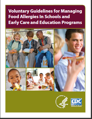 Voluntary Guidelines for Managing Food Allergies in Schools and Early Care and Educational Programs